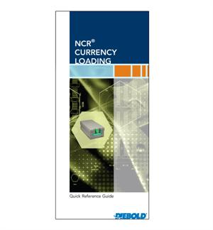 Quick Reference Guide - NCR ATM Currency Loading Procedures