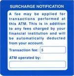 ATM Surcharge Notification Decal