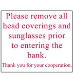 Please remove all head coverings and sunglasses prior to entering the bank Decal